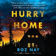 Cover-Bild zu Hurry Home (Unabridged) (Audio Download) von Nay, Roz