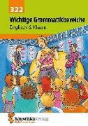 Cover-Bild zu Waas, Ludwig: Wichtige Grammatikbereiche. Englisch 6. Klasse