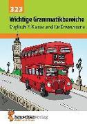 Cover-Bild zu Waas, Ludwig: Wichtige Grammatikbereiche. Englisch 7. Klasse und für Erwachsene