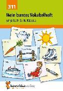 Cover-Bild zu Waas, Ludwig: Mein buntes Vokabelheft. Englisch 3./4. Klasse (eBook)