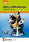 Cover-Bild zu Waas, Ludwig: Diktate und Übersetzungen. Englisch 5. Klasse (eBook)