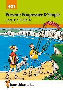 Cover-Bild zu Waas, Ludwig: Present: Progressive & Simple. Englisch 5. Klasse (eBook)