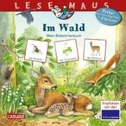 Cover-Bild zu Oftring, Bärbel: LESEMAUS 201: Im Wald