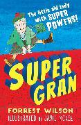 Cover-Bild zu Wilson, Forrest: Super Gran (eBook)