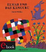 Cover-Bild zu McKee, David: Elmar: Elmar und das Känguru (eBook)
