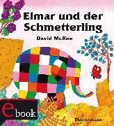 Cover-Bild zu McKee, David: Elmar: Elmar und der Schmetterling (eBook)