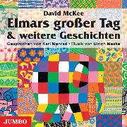 Cover-Bild zu Mckee, David: Elmars großer Tag (Audio Download)