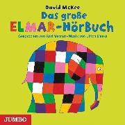 Cover-Bild zu McKee, David: Das große ELMAR-HörBuch (Audio Download)