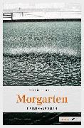 Cover-Bild zu Beutler, Peter: Morgarten (eBook)
