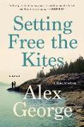 Cover-Bild zu George, Alex: Setting Free the Kites