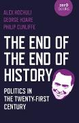 Cover-Bild zu Hochuli, Alex: The End of the End of History (eBook)