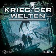 Cover-Bild zu Gailus, Christian: Krieg der Welten - Teil 3 (Audio Download)