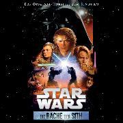 Cover-Bild zu Lucas, George: Star Wars: Die Rache der Sith (Audio Download)