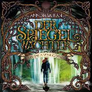 Cover-Bild zu Der Spiegelwächter (Audio Download) von Safran, Annina