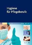 Cover-Bild zu Hygiene für Pflegeberufe von Elsevier GmbH (Hrsg.)