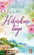 Cover-Bild zu Hibiskustage (eBook) von Lay, Sabine