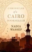 Cover-Bild zu Wassef, Nadia: Chronicles of a Cairo Bookseller (eBook)