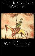Cover-Bild zu De Cervantes Saavedra, Miguel: Don Quijote (eBook)