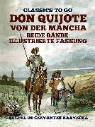 Cover-Bild zu de Cervantes Saavedra, Miguel: Don Quijote von der Mancha Beide Bände (eBook)