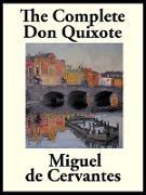 Cover-Bild zu Saavedra, Miguel De Cervantes: The Complete Don Quixote of La Mancha (eBook)