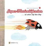 Cover-Bild zu Genechten, Guido Van: Super-Marienkäferchen... ist schon auf dem Weg