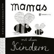 Cover-Bild zu van Genechten, Guido: Mamas mit ihren Kindern