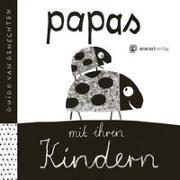 Cover-Bild zu Genechten, Guido Van: Papas mit ihren Kindern