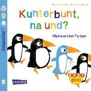 Cover-Bild zu van Genechten, Guido (Illustr.): Carlsen Verkaufspaket. Baby Pixi 35. Kunterbunt, na und?