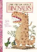 Cover-Bild zu Van Genechten Guido: The Truth about Dinosaurs