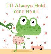 Cover-Bild zu Van Genechten, Guido: I'll Always Hold Your Hand