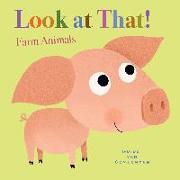 Cover-Bild zu Van Genechten, Guido: Look at That! Farm Animals