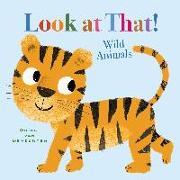 Cover-Bild zu Van Genechten Guido: Look at That! Wild Animals