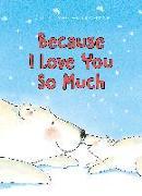 Cover-Bild zu Van Genechten, Guido: Because I Love You So Much