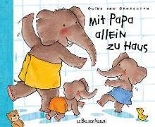 Cover-Bild zu Genechten, Guido Van: Mit Papa allein zu Haus