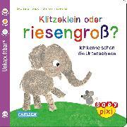 Cover-Bild zu Geis, Maya: Klitzeklein oder riesengroß?