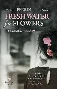 Cover-Bild zu Perrin, Valérie: Fresh Water for Flowers