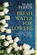 Cover-Bild zu Perrin, Valérie: Fresh Water for Flowers (eBook)