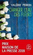 Cover-Bild zu Perrin, Valérie: Changer l'eau des fleurs