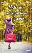 Cover-Bild zu Perrin, Valérie: Unter den hundertjährigen Linden (eBook)
