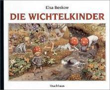 Cover-Bild zu Die Wichtelkinder von Beskow, Elsa