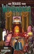 Cover-Bild zu Die Magie von Winterhaus von Guterson, Ben