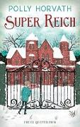 Cover-Bild zu Super reich von Horvath, Polly
