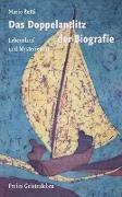 Cover-Bild zu Das Doppelantlitz der Biografie von Betti, Mario