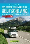 Cover-Bild zu Klug, Martin: Das große Wohnmobilbuch Deutschland (eBook)