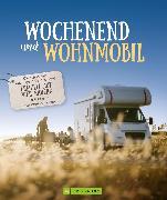 Cover-Bild zu Moll, Michael: Wochenend´ und Wohnmobil (eBook)