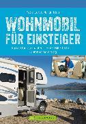 Cover-Bild zu Klug, Martin: Wohnmobil für Einsteiger (eBook)