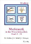 Cover-Bild zu Mathematik in der Wirtschaftsschule 2/R. Resultateversion von Hächler, Werner