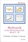 Cover-Bild zu Mathematik in der Wirtschaftsschule 3/R. Resultateversion von Hächler, Werner