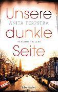 Cover-Bild zu Terpstra, Anita: Unsere dunkle Seite