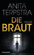 Cover-Bild zu Terpstra, Anita: Die Braut